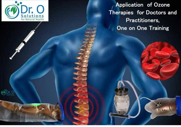 Ozone Therapies Applications for Doctors & Practitioners and General Users
